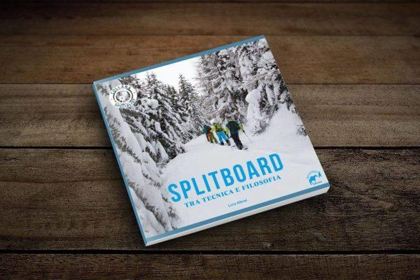 Splitboard: Tra tecnica e filosofia